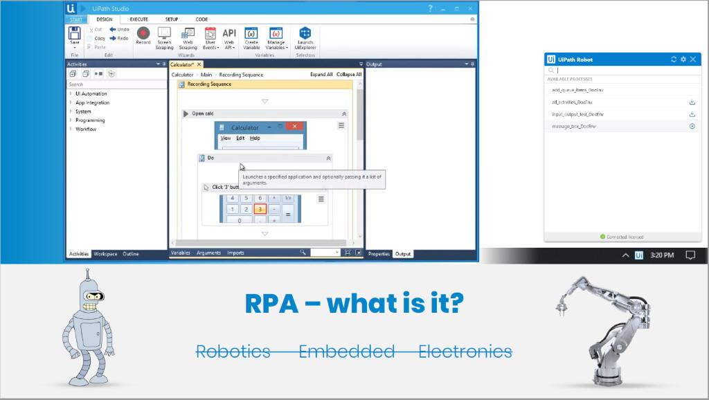 Robotic Process Automation - RPA
